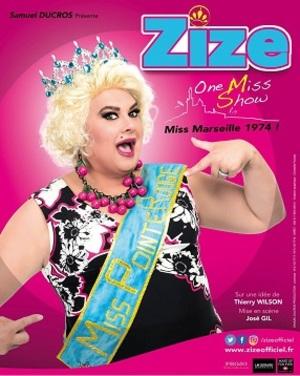 ZIZE dans THE ONE MISS SHOW (2017)