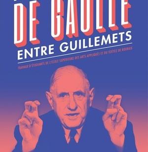 De Gaulle entre guillemets (2017)