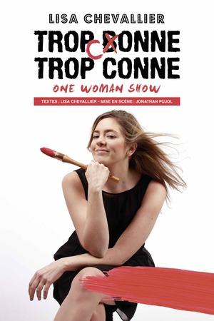 Lisa Chevalier : trop conne trop conne (2017)