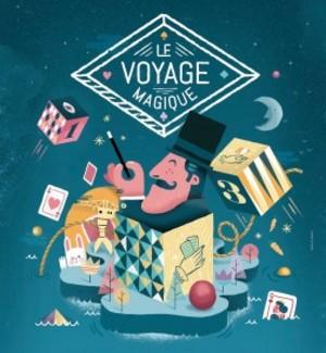 Le VOYAGE MAGIQUE 2017 (2017)