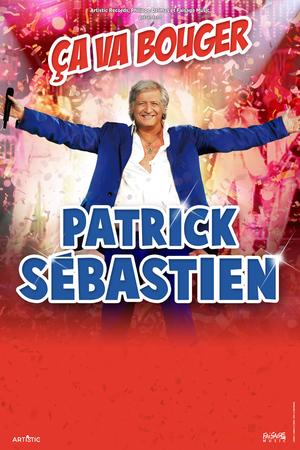 Patrick Sebastien : ça va bouger (2017)