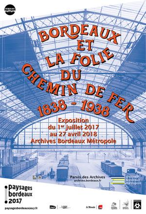 Bordeaux et la folie du chemin de fer (2017)