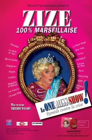 Zize 100 % Marseillaise (2017)