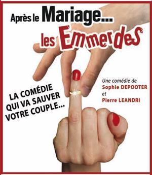 APRES LE MARIAGE, LES EMMERDES (2016)