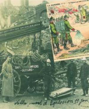 LES POMPIERS DANS LA BATAILLE / 1817-1917 (2017)