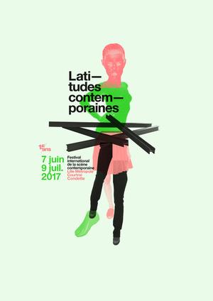 Festival Latitudes Contemporaines #15 (2017)