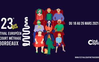 Bonne nouvelle : le Festival Européen du Court-Métrage de Bordeaux est maintenu !