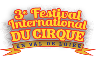 Annulation du festival international du Cirque en Val-de-Loire 2020 (Tours)