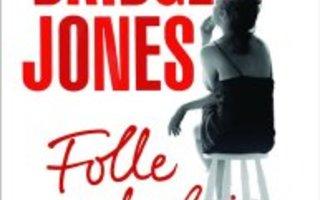 Folle de lui / Bridget Jones, tome 3