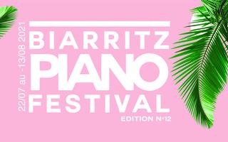 La 12e édition du Biarritz Piano Festival, maintenue !