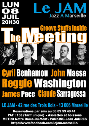 The Meeting Feat Reggie Washington, James Pace, John Massa, Cyril Benhamou, Claude Sarragossa (2019)