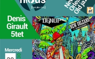 DENIS GIRAULT & NEW ORLEANS PROJECT - THELONIOUS CAFE JAZZ CLUB