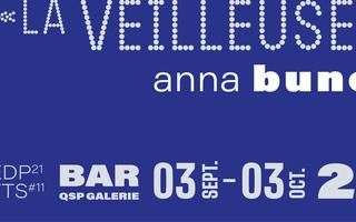 LA VEILLEUSE   Anna Buno