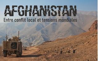 Mardis de l'Actu : Afghanistan, entre conflit local et tensions mondiales