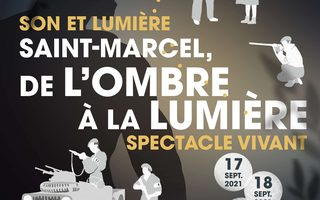 """Son et Lumière  """"Saint-Marcel, de l'ombre à la lumière"""""""