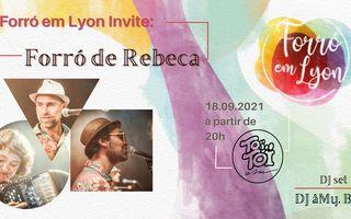 Forró Em Lyon invite Forró de Rebeca + Dj âMy B.