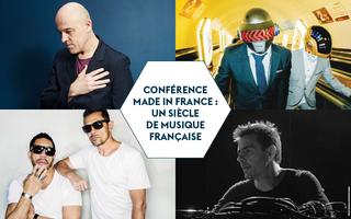 Conférence Made In France // 1990-2000 : Rock français, french touch, rap d'ici et « nouvelle scène »