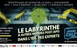 La saga Labyrinthe et autres mondes post-apo dans l'oeil des experts