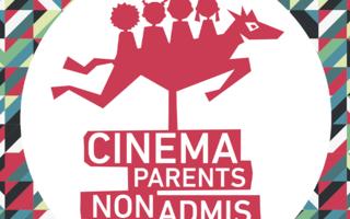 Cinéma Parents Non Admis - Ciné Club
