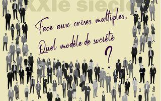 Face aux crises multiples, quel modèle de société ?