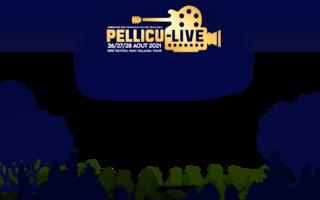 FESTIVAL PELLICU-LIVE 27 AOUT 2021