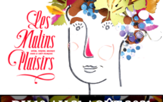 Festival Les Malins Plaisirs 2021