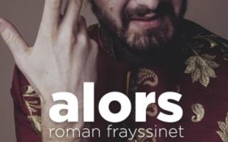 Roman Frayssinet : Alors