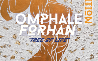 """EXPOSITION """"TREE OF LIFE"""" d'Omphale Forhan"""