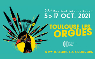 26e Festival international Toulouse les Orgues