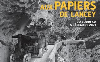 DES FORÊTS DU VERCORS AUX PAPIERS DE LANCEY