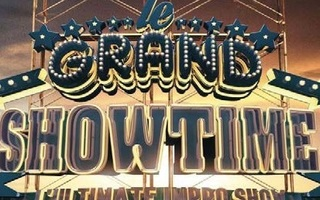LE GRAND SHOWTIME