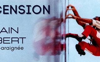 Alain Robert : Ascension
