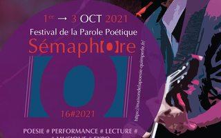 """Festival de la parole poétique """"Sémaphore"""" 16ème édition"""
