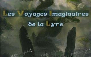 Les voyages imaginaires de la Lyre