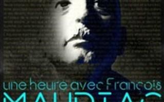 UNE HEURE AVEC FRANCOIS MAURIAC
