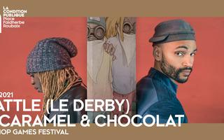 Hip Hop Games Festival Battle (Le Derby) + Caramel & Chocolat (Showcase)