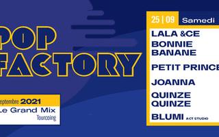 Pop Factory : Lala &ce - Bonnie Banane - Petit Prince - Joanna - QuinzeQuinze