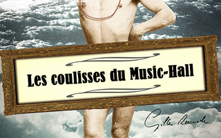 Les coulisses du Music-Hall