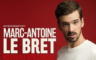 Marc-Antoine Le Bret : Nouveau spectacle
