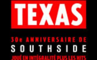 TEXAS : 30EME ANNIVERSAIRE DE SOUTHSIDE