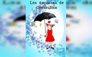 LES EMOTIONS DE CENDRILLON