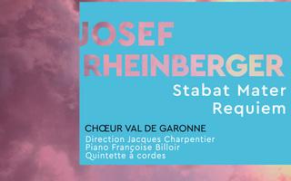 Chœur Val de Garonne  « RHEINBERGER… Entre passé et modernité »