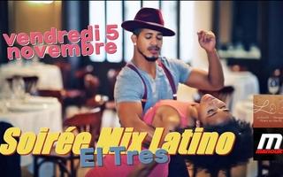 "Soirée Mix Latino ""El Tres"""