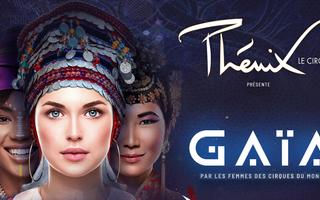 Le Cirque Phénix - Gaïa