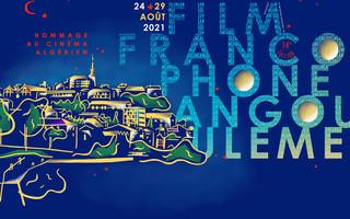 FILM FRANCOPHONE D'ANGOULÊME 2021